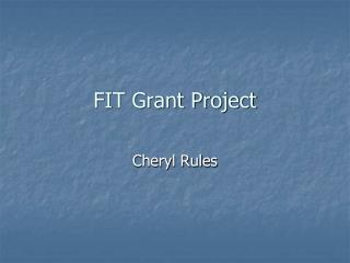 FIT Grant Project