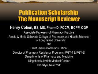 Publication Scholarship  The Manuscript Reviewer