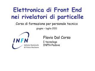 Elettronica di Front End nei rivelatori di particelle