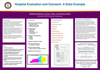 Hospital Evaluation and Outreach: A State Example