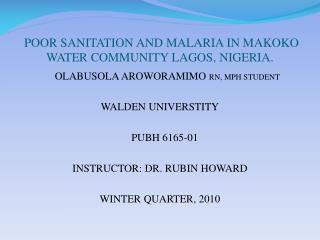 POOR SANITATION AND MALARIA IN MAKOKO WATER COMMUNITY LAGOS, NIGERIA.