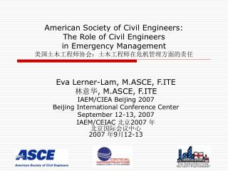 American Society of Civil Engineers:  The Role of Civil Engineers  in Emergency Management  :