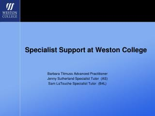 Specialist Support at Weston College