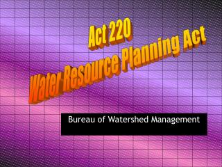 Act 220 Water Resource Planning Act