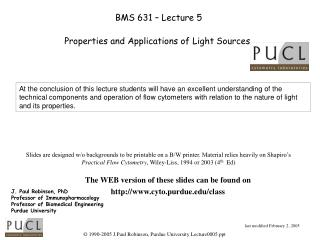 BMS 631   Lecture 5  Properties and Applications of Light Sources