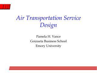 Air Transportation Service Design