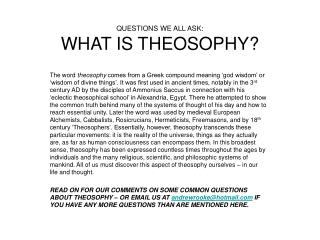 QUESTIONS WE ALL ASK: WHAT IS THEOSOPHY
