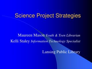 Science Project Strategies