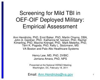 Screening for Mild TBI in  OEF-OIF Deployed Military:   Empirical Assessment