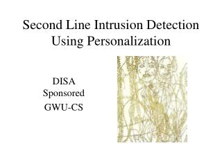 Second Line Intrusion Detection Using Personalization