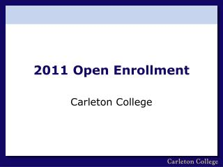 2011 Open Enrollment
