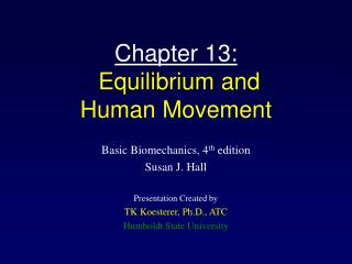 Chapter 13:  Equilibrium and Human Movement
