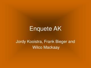 Enquete AK