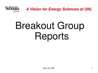 A Vision for Energy Sciences at UNL