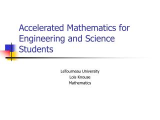 Accelerated Mathematics for Engineering and Science Students