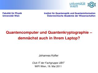 Quantencomputer und Quantenkryptographie   demn chst auch in Ihrem Laptop