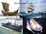 The Shipping Trade