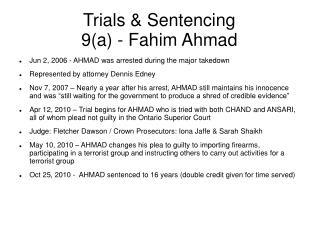Trials  Sentencing 9a - Fahim Ahmad