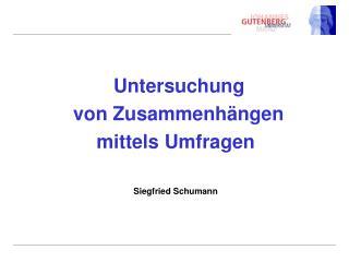 Untersuchung  von Zusammenh ngen mittels Umfragen    Siegfried Schumann