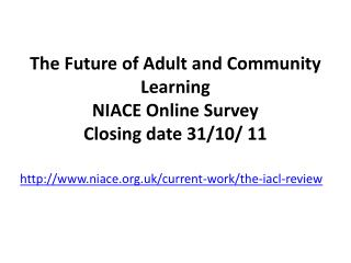 The Future of Adult and Community Learning   NIACE Online Survey   Closing date 31
