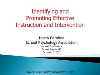 Identifying and  Promoting Effective  Instruction and Intervention