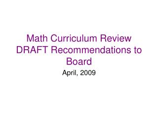 Math Curriculum Review DRAFT Recommendations to Board