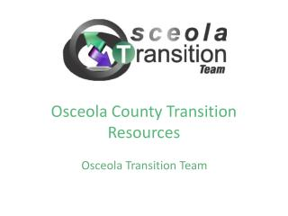 Osceola County Transition Resources