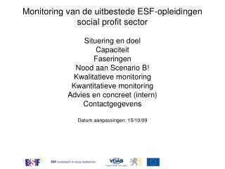 Monitoring van de uitbestede ESF-opleidingen social profit sector