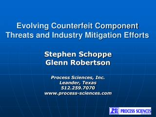 Evolving Counterfeit Component Threats and Industry Mitigation Efforts