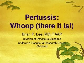 Pertussis: Whoop there it is