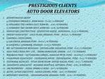 PRESTIGIOUS CLIENTS AUTO DOOR ELEVATORS