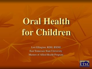 Oral Health for Children