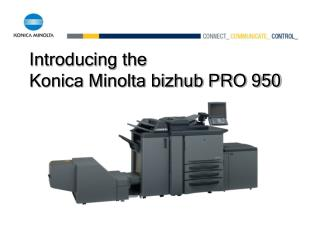 Introducing the  Konica Minolta bizhub PRO 950