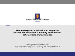 The Norwegian contribution to Bulgarian culture and education   funding mechanisms, scholarships and assistance