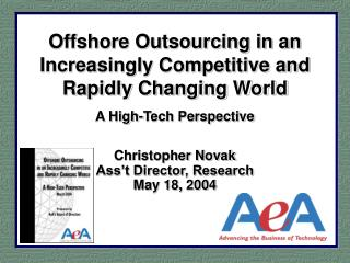 Offshore Outsourcing in an Increasingly Competitive and Rapidly Changing World A High-Tech Perspective  Christopher Nova