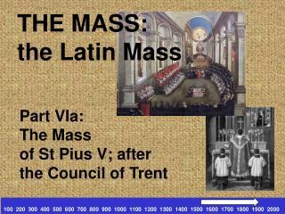 THE MASS: the Latin Mass