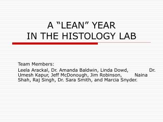 A  LEAN  YEAR IN THE HISTOLOGY LAB