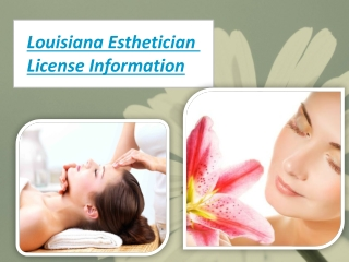 Louisiana Esthetician License Information