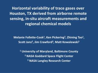 Horizontal variability of trace gases over Houston, TX derived from airborne remote sensing, in-situ aircraft measuremen