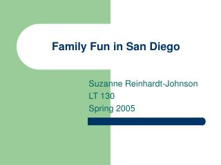 Family Fun in San Diego