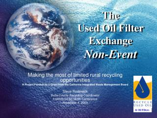 The  Used Oil Filter Exchange    Non-Event