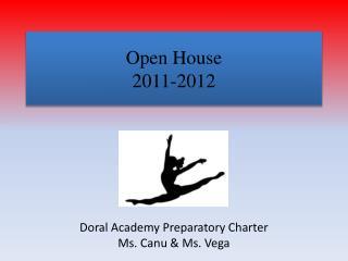 Open House  2011-2012