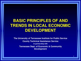 BASIC PRINCIPLES OF AND TRENDS IN LOCAL ECONOMIC DEVELOPMENT