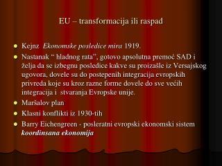 EU   transformacija ili raspad