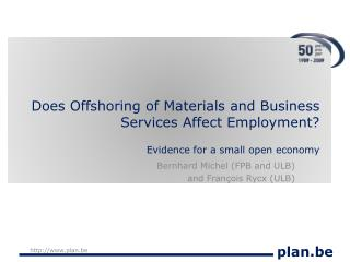 Does Offshoring of Materials and Business Services Affect Employment  Evidence for a small open economy
