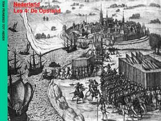 Nederland Les 4: De Opstand