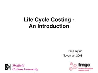 Life Cycle Costing - An introduction