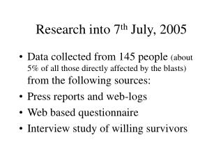 Research into 7th July, 2005