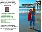 Network Marketing is the Perfect Business  The richest people in the world look for and build networks everyone else lo