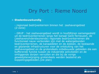 Dry Port : Rieme Noord